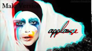 Lady Gaga- Applause (MALE VERSION)