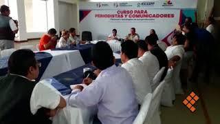 Invitan a periodistas a participar en curso de autoprotección en LC