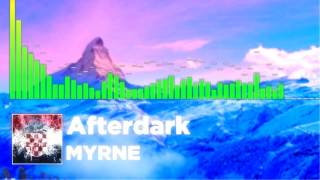 MYRNE - Afterdark (feat. Aviella)[Bass Boosted]