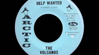 The Volcanos - Help Wanted