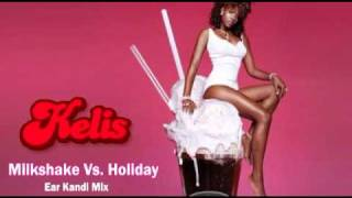 Kelis Vs. Madonna - Milkshake Holiday (Ear Kandi Mix Edit)