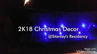 My Favourite Time of Year - 2K18 Christmas Decor @Stanley's Residency