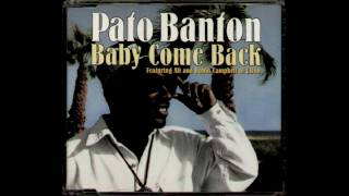 Pato Banton - Baby Come Back
