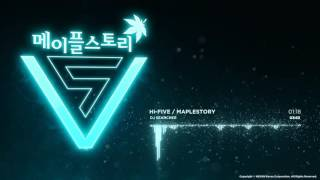DJ Searcher - HI-FIVE [메이플스토리 MapleStory : HI-FIVE] / 5차 전직 업데이트 영상 음악)