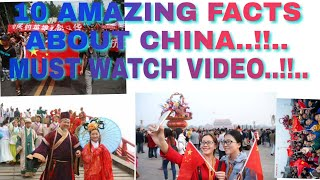 10 amazing facts and the untold story of china. U can't believe.the truth of china is here.
