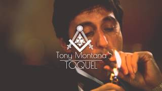 TOQUEL - Tony Montana (Audio)