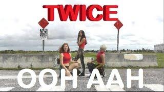 TWICE(트와이스) - OOH-AHH하게 (Like OOH-AHH) Dance Cover (ft. Bianca & Jessica)