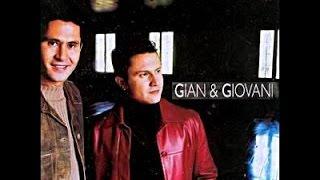 Gian e Giovani - Sempre Te Amei (2002)