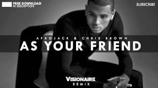 As Your Friend (Visionaire Remix)