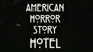 American Horror Story : HOTEL Song '' Bury Me'' OST 'Hallways'  PROMO