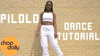 How To Pilolo  (Dance Tutorial) | Chop Daily