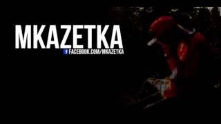 MKaZetKa - Dziś Jesteś, Jutro Cie Nie Ma
