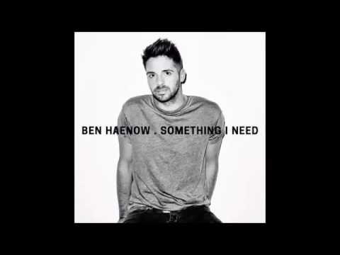 ben-haenow-something-i-need-benhaenowvev