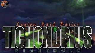 Tichondrius: Two Minute Tips | Normal/Heroic | Legion Raid Basics