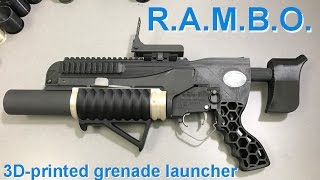 R.A.M.B.O. - 3D-printed grenade launcher