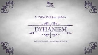 mininome Feat. Jama - Dyhaniem (Olej Remix)