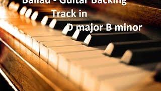 Ballad - Guitar Backing Track in D major / B minor