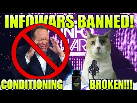 InfoWars Banned! Conditioning Broken! ALEX JONES-APALOOZA!