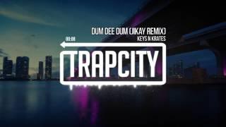 Key N Krates Dum Dem Dum Remix