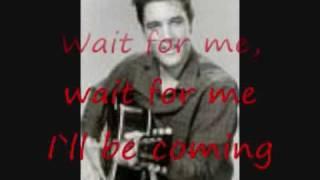 Elvis unchained melody (Lyrics)