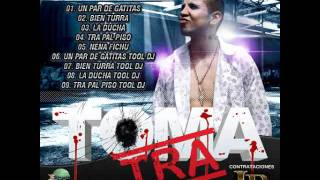 04 - TOMA TRA - TRA PAL PISO (CANTA AXELITO) 2012.wmv