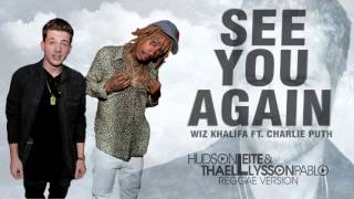 Wiz Khalifa ft. Charlie Puth - See You Again (Hudson Leite & Thaellysson Pablo Reggae Version)