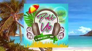 El Magna Beats ❌ Pull Up (Prendelo) 🎚 FT Mian (2018) 💣