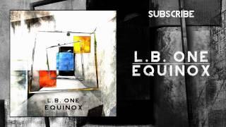 [Minimal / Techno] L.B. One - Equinox (Original Mix) [Preview]