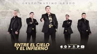 Entre El Cielo Y El Infierno - Maximo Grado - MG Corporation 2017