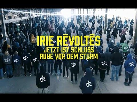 irie-revoltes-jetzt-ist-schluss-ruhe-vor-dem-sturm-irie-revoltes