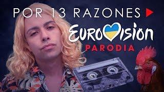 PARODIA POR 13 RAZONES MANEL NAVARRO NO GANÓ EUROVISIÓN 2017 | Manelvideoblogs