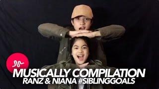Musically Compilation | Ranz and Niana #SiblingGoals