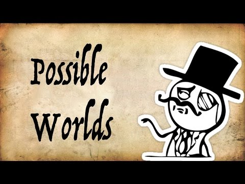 What are Possible Worlds? - Gentleman Thinker