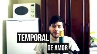 Temporal De Amor - Leandro e Leonardo (Cover)