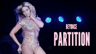 Partition - Beyoncé | The Mrs Carter Show | DVD 2014