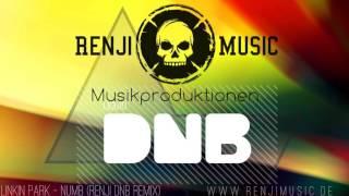 Linkin Park - Numb (Renji DnB Remix)