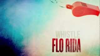 Flo Rida - Whistle [Oficial Audio HD]