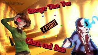 "Stronger Than You - ""Chara and Sans"""