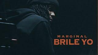 Marginal - Brilé Yo