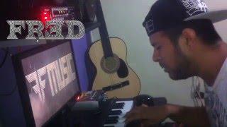 Fred -  Me Muero Por Ti (Cover Sonyk El Dragon)