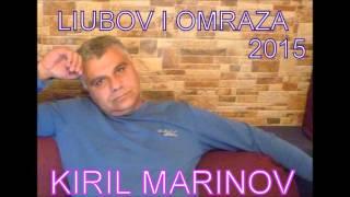 Liubov I Omraza - Kiril Marinov (NEW 2015!!!!!!!!!)