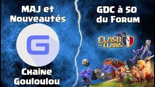 LIVE Mise A Jour de Ma Chaine avec NOUVEAUTÉ et EXCLUSIVITÉ sur Youtube & GDC Forum Clashofclans.fr