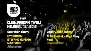 1605 @ Fredan Tivoli, Helsinki / Uto Karem, Stefano Noferini, Mike Vale / 18.01.13
