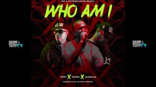 "CRYPY x AKAPELLAH x TOLEDO ""WHO AM I"" (AUDIO) 2017"