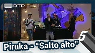 """Piruka – """"Salto Alto"""" - 5 Para a Meia-Noite"""