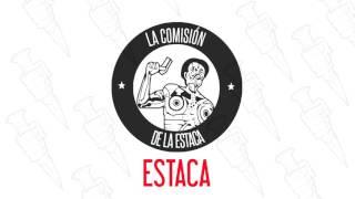 LA COMISIÓN DE LA ESTACA - ESTACA