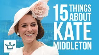 15 Things You Didn't Know About Kate Middleton