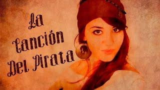 La Canción del Pirata (Parte I) - Tierra Santa Cover