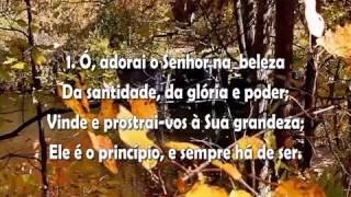 Hinário Adventista-2 Ó, Adorai o Senhor