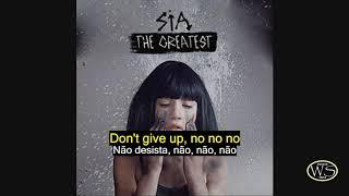 Sia ft Kendrick Lamar The Greatest Legenda inglês e Português